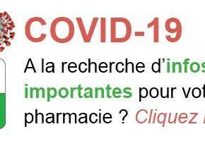 Covid-19: infos complètes pour votre pharmacie